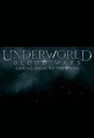 Подземен свят 5 / Underworld: Blood Wars 2016