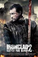 Айрънклад 2 / Ironclad 2: Battle for Blood