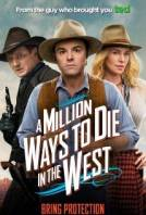 Който оцелее ще разказва / A Million Ways To Die In The West